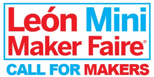 call for makers mini maker faire leon